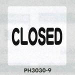表示プレートH ポリプロピレン300×300 表示:CLOSE (PH3030-9)